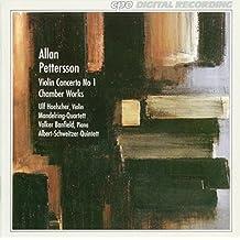 Allan Pettersson: Violin Concerto No. 1; Chamber Works