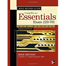 Mike Meyers CompTIA A+ Guide: Essentials Lab Manual, Third Edition (Exam 220-701) (Mike Meyers' Computer Skills)