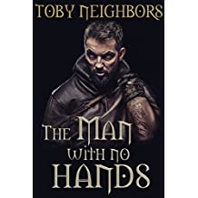 The Man With No Hands: My Lady Series Book Two