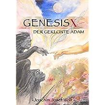 Genesis X: Der geklonte Adam