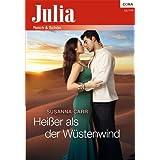 Heißer als der Wüstenwind (Julia 2076)