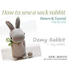 How to sew a sock rabbit (Domy Rabbit): Pattern & Tutorial (step by step) (English Edition)