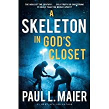 A Skeleton in God's Closet by Maier, Paul L. (2012) Paperback
