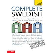Complete Swedish Beginner to Intermediate Book and Audio Course: EBook: New Edition (Complete Languages) (English Edition)
