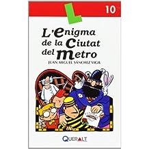 Enigma de la ciutat del metro, L'  Llibre 10
