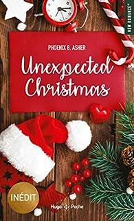 Unexpected Christmas par Phoenix B. Asher