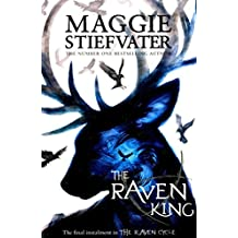 [(The Raven King)] [Author: Maggie Stiefvater] published on (April, 2016)