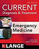 CURRENT Diagnosis and Treatment Emergency Medicine, Eighth Edition (Medical/Denistry)