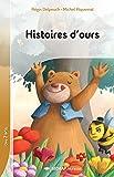 Histoires d'Ours - 25 Romans + Fichier