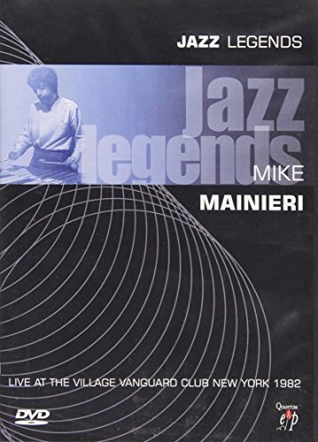 Jazz Legends - Mike Mainieri: Live at the Village Vanguard Club, New York 1982 (Club Village)