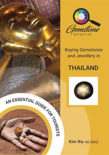 The Gemstone Detective: Buying Gemstones and Jewellery in Thailand (English Edition)
