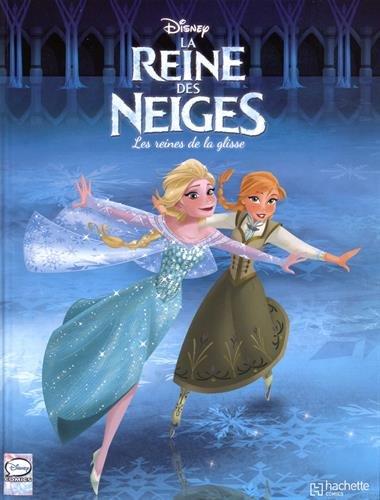 La Reine des Neiges, Tome 4 : Les reines de la glisse