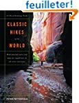 Classic Hikes of the World - 23 Breat...
