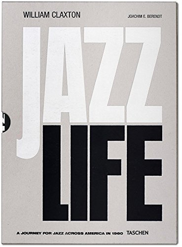 William Claxton: Jazzlife by Joachim E. Berendt (2016-09-01)