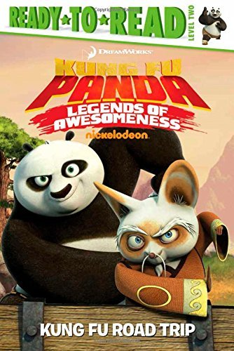 Kung Fu Panda: Legends of Awesomeness Kung Fu Road Trip (Ready-To-Read: Level 2) by Tina Gallo (Adapter) (10-Jun-2014) Paperback