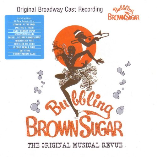 Bubbling Brown Sugar - 1976 Original Broadway Cast (Sugar Brown Bubbling)