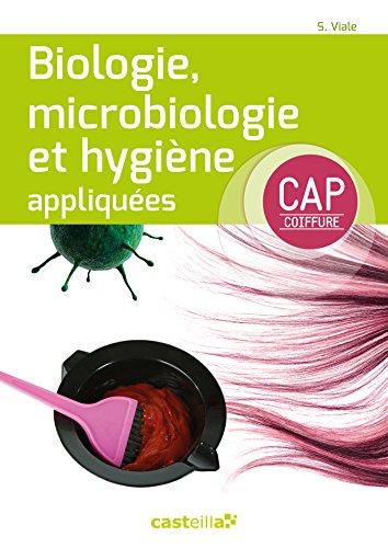 Biologie, microbiologie et hygiène appliquées (2015) - Manuel élève par S. Viale