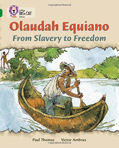 Olaudah Equiano : from slavery to freedom