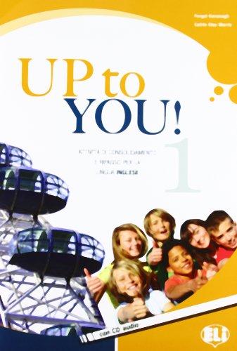 Up to you. Per la Scuola media. Con CD Audio: 1
