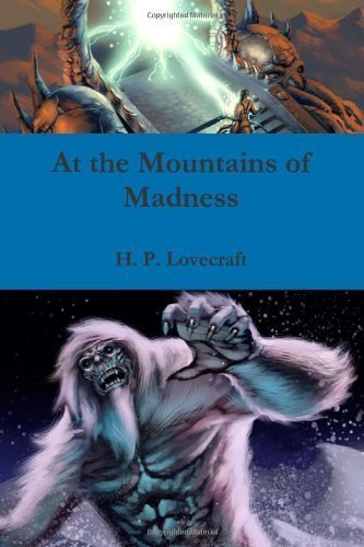 At the Mountains of Madness by Lovecraft, H. P. (2010) Paperback