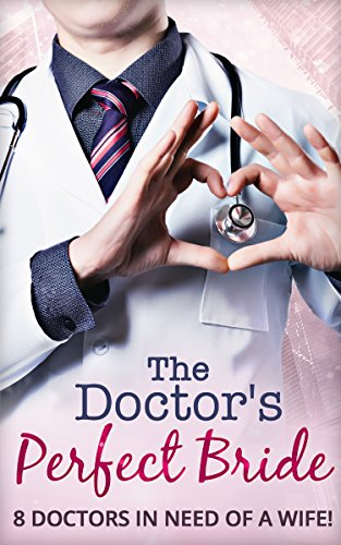 book cover of The Doctor\'s Perfect Bride
