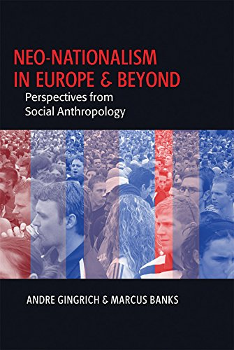 neo-nationalism-in-europe-and-beyond-perspectives-from-social-anthropology