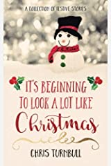 It's Beginning To Look A Lot Like Christmas Paperback