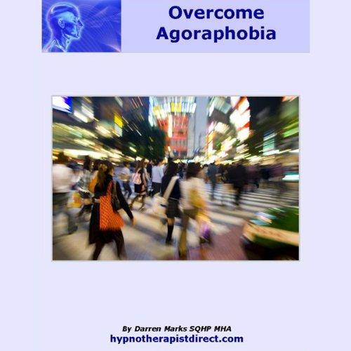 Overcome Agoraphobia  Audiolibri