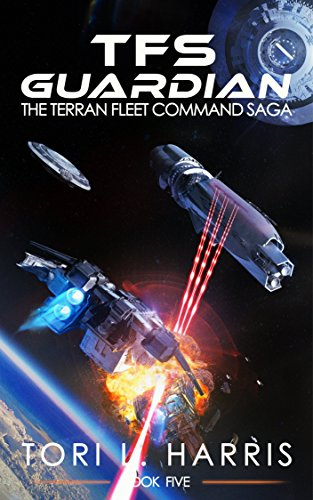 TFS Guardian: The Terran Fleet Command Saga – Book 5 (English Edition)