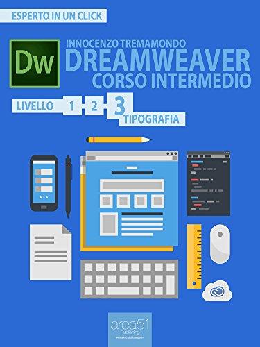 Dreamweaver. Corso intermedio livello 3: Tipografia (Esperto in un click)