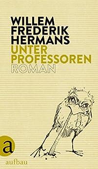 Unter Professoren: Roman