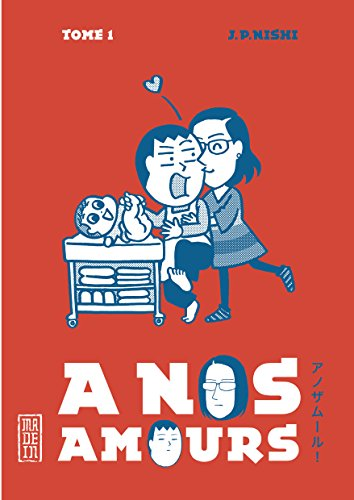 A nos amours (1) : A nos amours