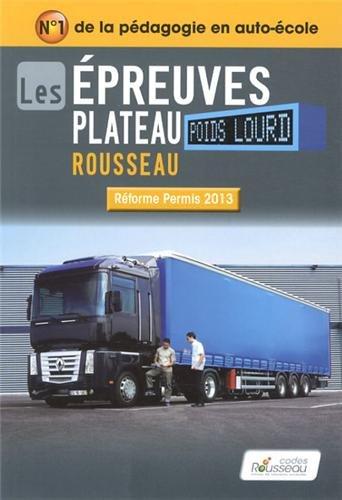Code Rousseau Epreuve plateau poids lourd 2013