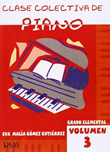 Clase Colectiva de Piano, Grado Elemental, Volumen 3