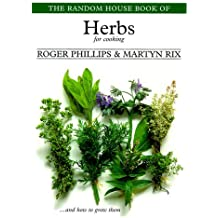 The Random House Book of Herbs for Cooking (Garden Plant Series) by Roger Phillips (1999-03-09)