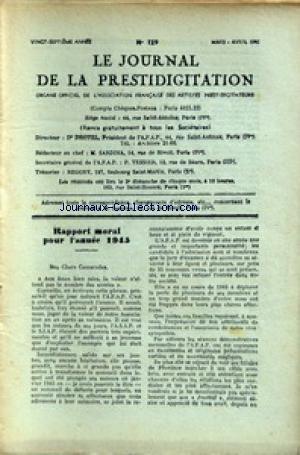 JOURNAL DE LA PRESTIDIGITATION [No 129] du 01/03/1946 - RAPPORT MORAL DE 1945.