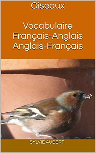 Oiseaux Vocabulaire Franais-Anglais Anglais-Franais