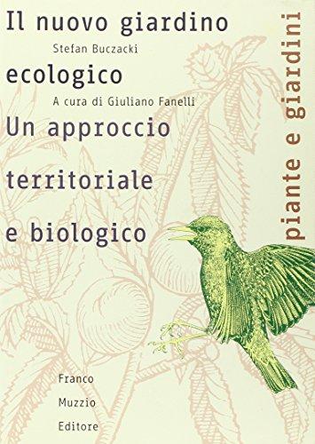 il nuovo giardino ecologico. un approccio territoriale e biologico
