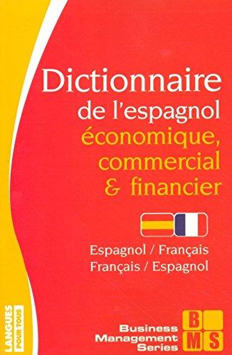Dictionnaire de l'espagnol économique par Jean CHAPRON