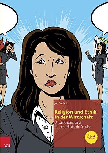 Religion und Ethik in der Wirtschaft: Unterrichtsmaterial für berufsbildende Schulen (Ru Praktisch - Berufliche Schulen)