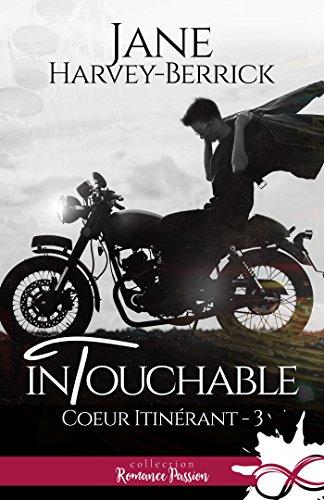Intouchable: Coeur itinérant, T3 par [Harvey-Berrick, Jane]