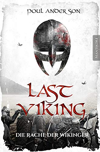 Last Viking - Die Rache der Wikinger (The Last Viking 1)