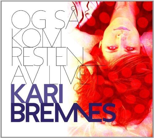 Kari Bremnes: Og Sa Kom Resten Av Livet (Audio CD)
