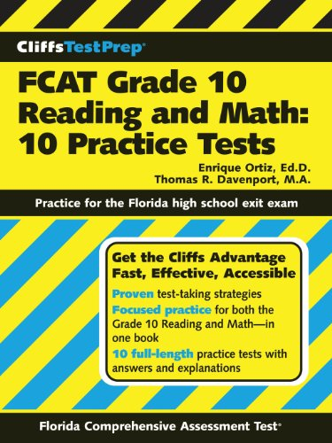 CliffsTestPrep FCAT Grade 10 Reading and Math: 10 Practice Test: 10 Practice Tests