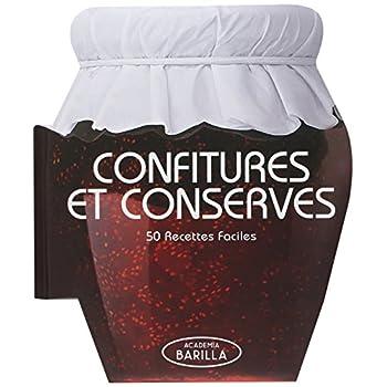 CONFITURES ET CONSERVES - 50 recettes faciles