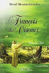 François des Oiseaux... Claire et le Soleil - Le secret d'Assise