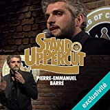 Stand UpPercut : Pierre-Emmanuel Barré