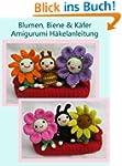 Blumen, Biene & Käfer Amigurumi Häkel...