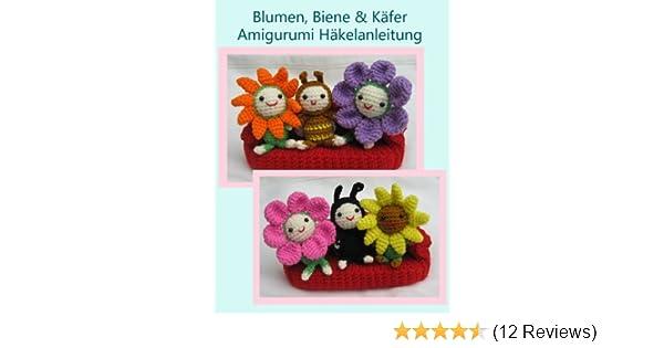 Blumen, Biene & Käfer Amigurumi Häkelanleitung (Kleine und niedliche ...