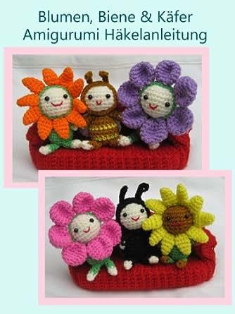 Blumen, Biene & Kafer Amigurumi Hakelanleitung (Kleine und ...